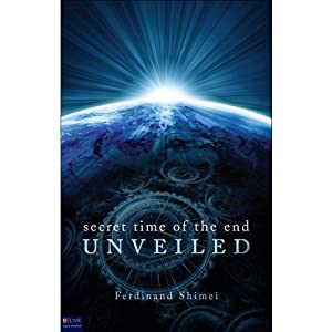 Secret Time of the End Unveiled Audiobook