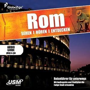 Rom sehen, hören, entdecken Hörbuch