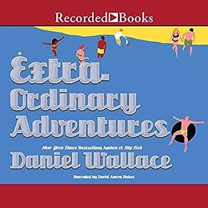 Extraordinary Adventures Audiobook