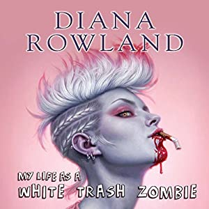 My Life as a White Trash Zombie Audiobook
