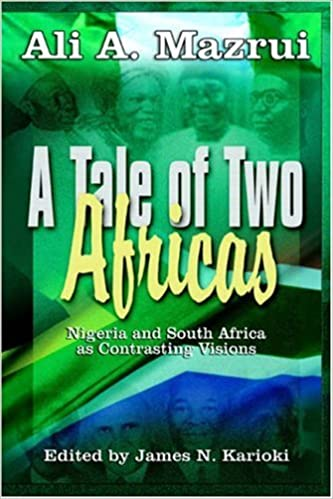 Book A Tale of Two Africas: Nigeria and South Africa as Contrasting Visions