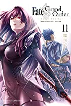 Fate/Grand Order -turas realta- 第11巻