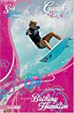 Crunch: A Novel (Soul Surfer Series)