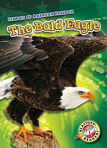 Bald Eagle, The (Blastoff! Readers Level 1: Symbols of American Freedom)