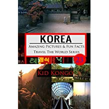 Korea Amazing Pictures And Fun Facts Travel The World Series