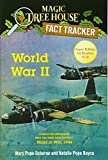 img - for World War II: A Nonfiction Companion to Magic Tree House Super Edition #1: World at War, 1944 (Magic Tree House (R) Fact Tracker) book / textbook / text book