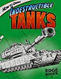 How to Draw Indestructible Tanks, Aaron Sautter, 1429613017