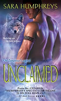 Unclaimed (The Amoveo Legend Book 5) by [Humphreys, Sara]