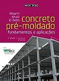 capa de Concreto Pré-Moldado. Fundamentos e Aplicações