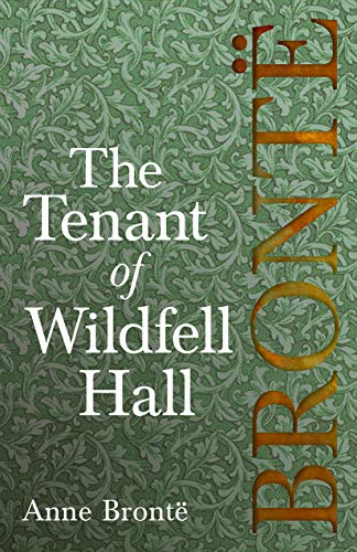 The Tenant Of Wildfell Hall Including Introductory Essays By  The Tenant Of Wildfell Hall Including Introductory Essays By Virginia Woolf  Charlotte Bront And Persuasive Essays Examples For High School also Narrative Essay Sample Papers  Essay On Science And Society