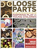 img - for Loose Parts: Inspiring Play in Young Children (Loose Parts Series) book / textbook / text book