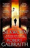 The Silkworm (Cormoran Strike, Band 2)