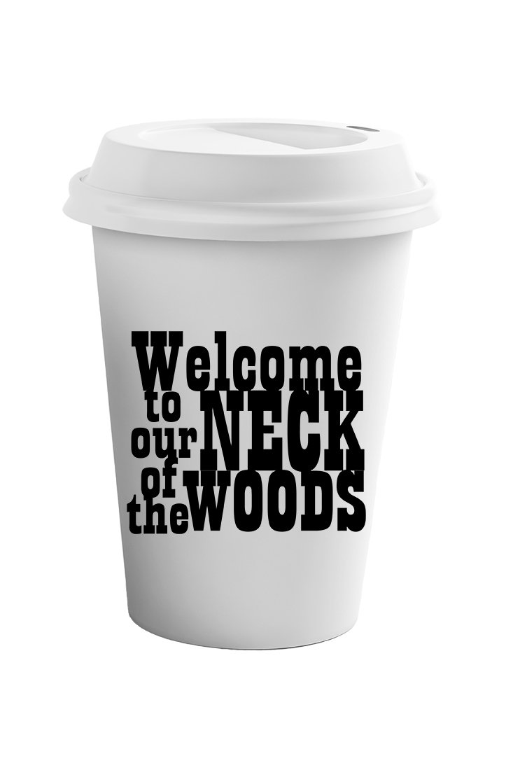 Style In Print ''Welcome To Ur Neck Of The Woods'' Funny Beach/Sea Coffee Ceramic Tumbler Mug 11oz