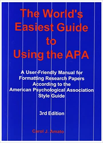 the worlds easiest guide to using the apa a user friendly manual for formatting research papers according to the american psychological association style