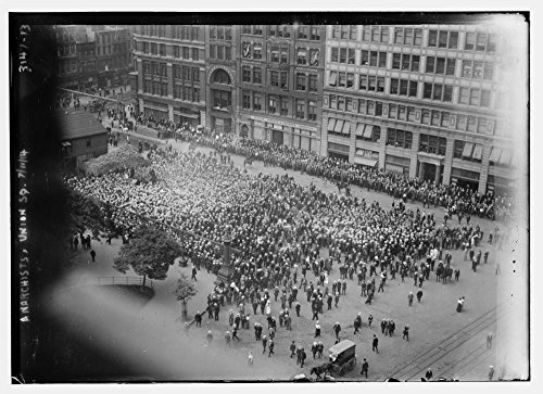 1914 Photo Anarchists, Union Square, - Add My To Square Website