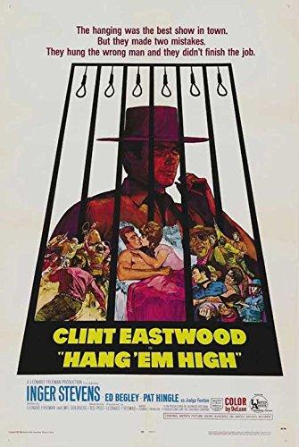 Hang Em High Poster B 27x40 Clint Eastwood Inger Stevens Ed Begley Sr.