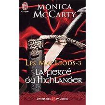 Les MacLeods (Tome 3) - La fierté du Highlander (J'ai lu Aventures & Passions)