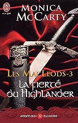 Les MacLeods - 3 : La fierté du Highlander