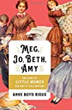 #9: Meg, Jo, Beth, Amy: The Story of Little Women and Why It Still Matters