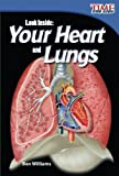 img - for Look Inside: Your Heart and Lungs (TIME FOR KIDS  Nonfiction Readers) book / textbook / text book