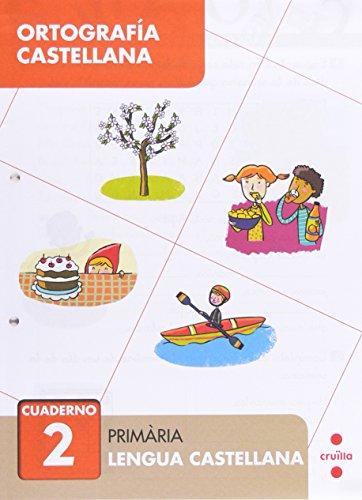 Ortografía castellana 2. Primària - 9788466133005 por María del Mar Cervera,Cabassa Cortés, Mariona