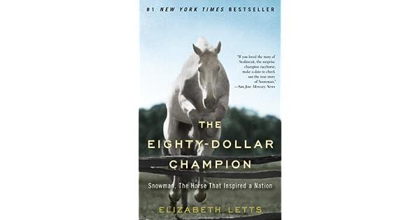 Amazon.com: The Eighty-Dollar Champion: Snowman, The Horse ...