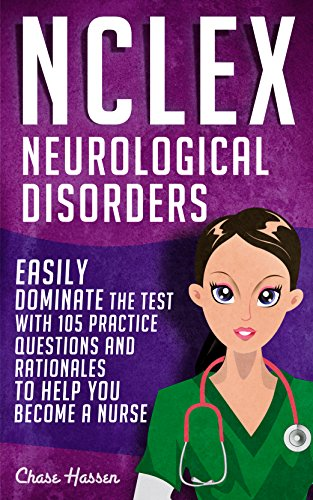 NCLEX Neurological Disorders Questions Rationales ebook