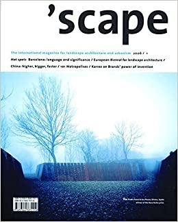 Book scape: The International Magazine of Landscape Architecture and Urbanism (v. 1) by Stichting Lijn in Landschap (2006-05-19)