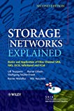 Storage Networks Explained: Basics and Application of Fibre Channel SAN, NAS, iSCSI, InfiniBand and FCoE