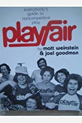Playfair: Everybody's Guide to Noncompetitive Play Paperback