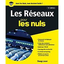 Les réseaux pour les Nuls, grand format, 12e (French Edition)