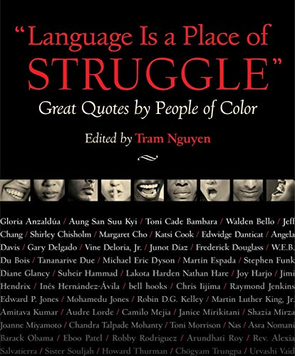 Language Is a Place of Struggle: Great Quotes by People of Color by Brand: Beacon Press
