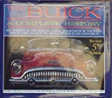 The Buick: A Complete History (An Automobile Quarterly Library Series Book)