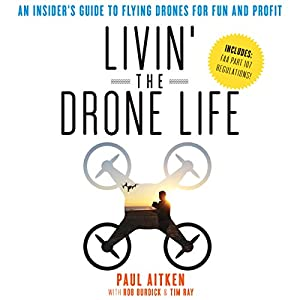 Livin' the Drone Life Audiobook