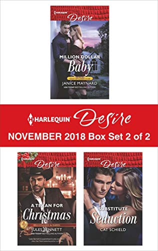 Harlequin Desire November 2018 - Box Set 2 of 2: Million Dollar Baby\A Texan For Christmas\Substitute Seduction