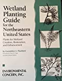 Wetland Planting Guide for the Northeastern United States 9781883226022