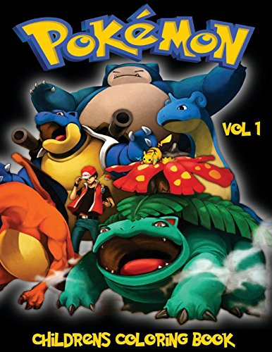 Pokemon Children's Coloring Book Vol 1: In this A4 size Coloring Book, we have captured 75 catchable creatures from Pokemon Go for you to color. (Pokémon Children's Coloring Book)