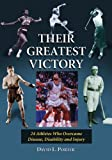 Their Greatest Victory, David L. Porter, 0786473053