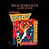 Cirque Surreal - Rick Wakeman