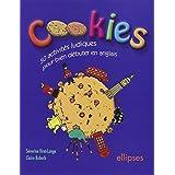 Cookies : 50 activit�s ludiques pour bien d�buter en anglaispar Claire Robach