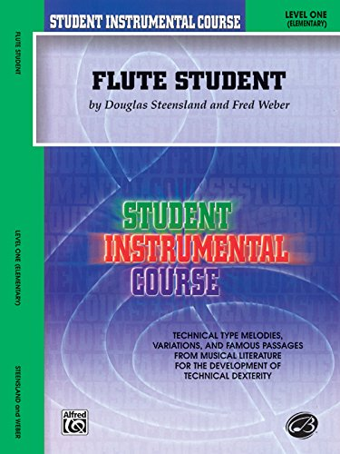 Student Instrumental Course Flute Student: Level I (Belwin Student Instrumental Course)