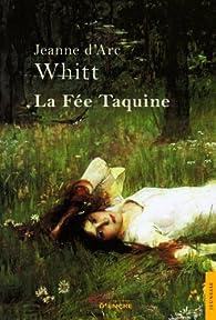 La Fée Taquine par  Jeanne d'Arc Whitt