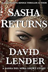 Sasha Returns (A Sasha Del Mira Thriller Book 2)