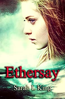 Ethersay by [King, Sarah L]