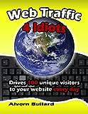 Web Traffic 4 Idiots