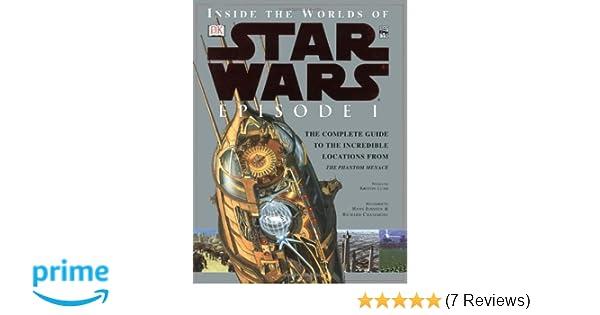 Inside the Worlds of Star Wars, Episode I - The Phantom Menace: The ...