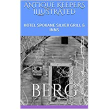 ANTIQUE KEEPERS  ILLUSTRATED: HOTEL SPOKANE SILVER GRILL & INNS