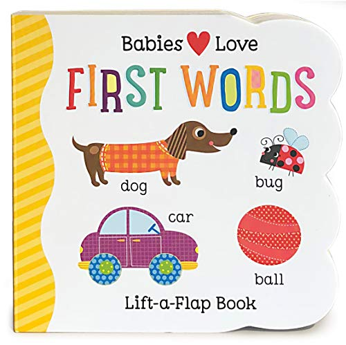 (Babies Love First Words Chunky Lift-a-Flap Board Book (Babies Love))