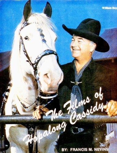 Films of Hopalong Cassidy Francis M. Nevins
