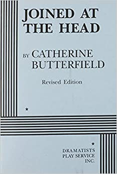 Book Joined at the Head. by Catherine Butterfield, Butterfield, Catherine (1998)